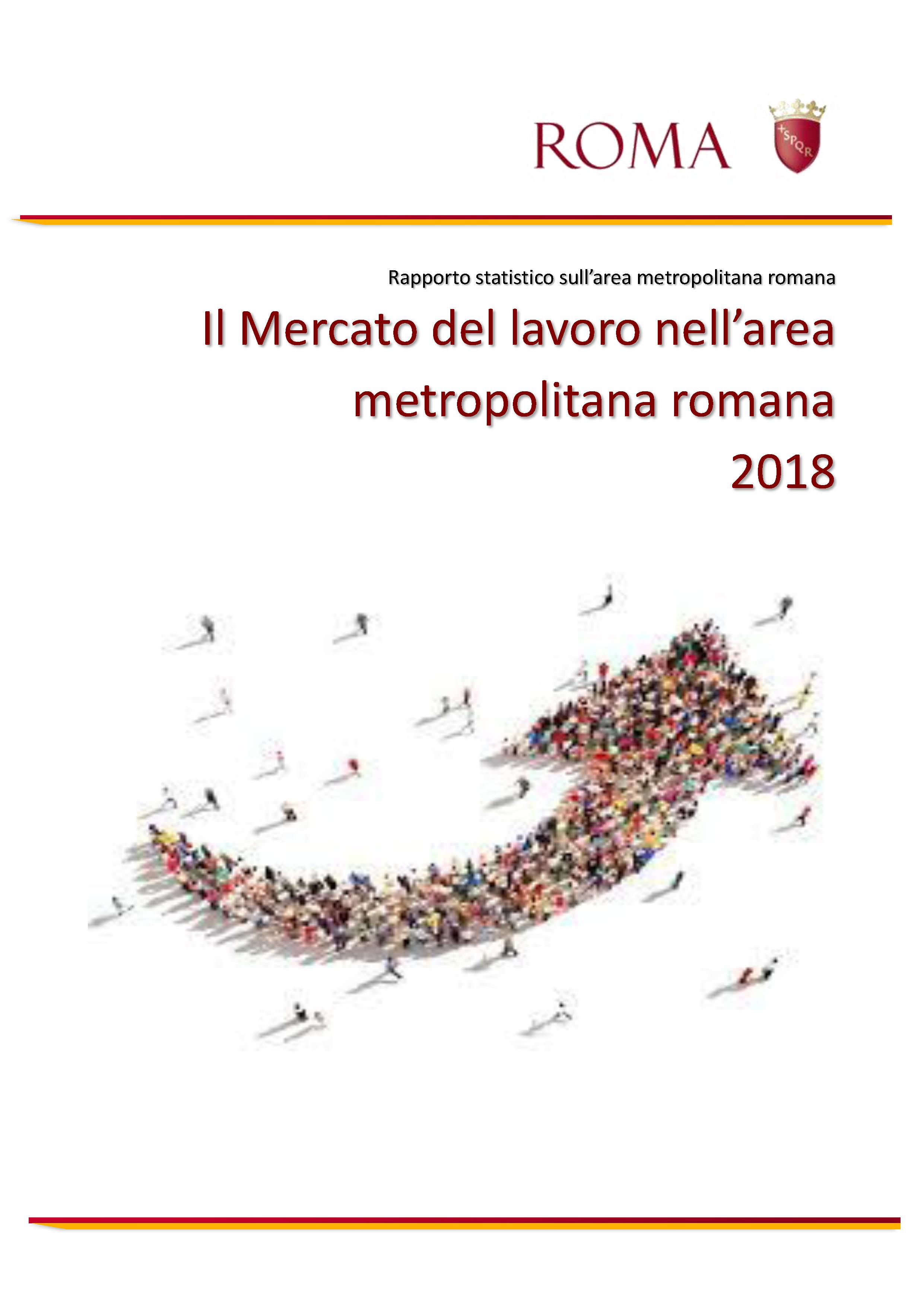 Il Mercato Del Lavoro Nell Area Metropolitana Romana 2018