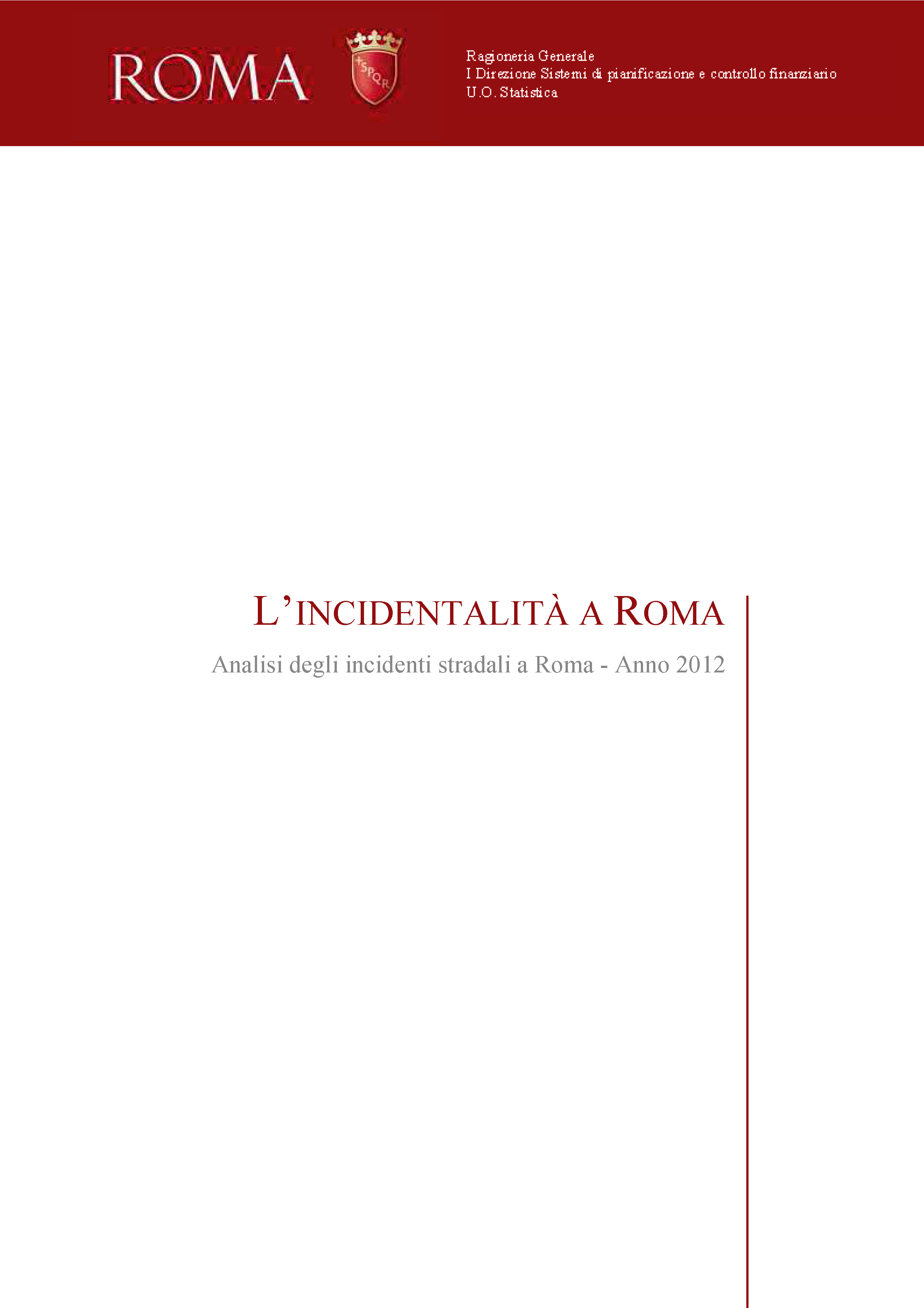 L_incidentalita_a_Roma