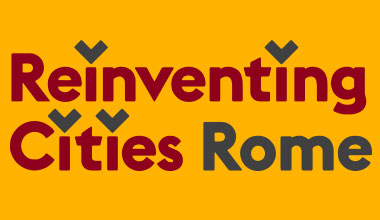 Reinventing Cities Rome